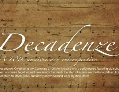 Vox Camerata Presents: Musica Intimae 2014 – Decadenze!